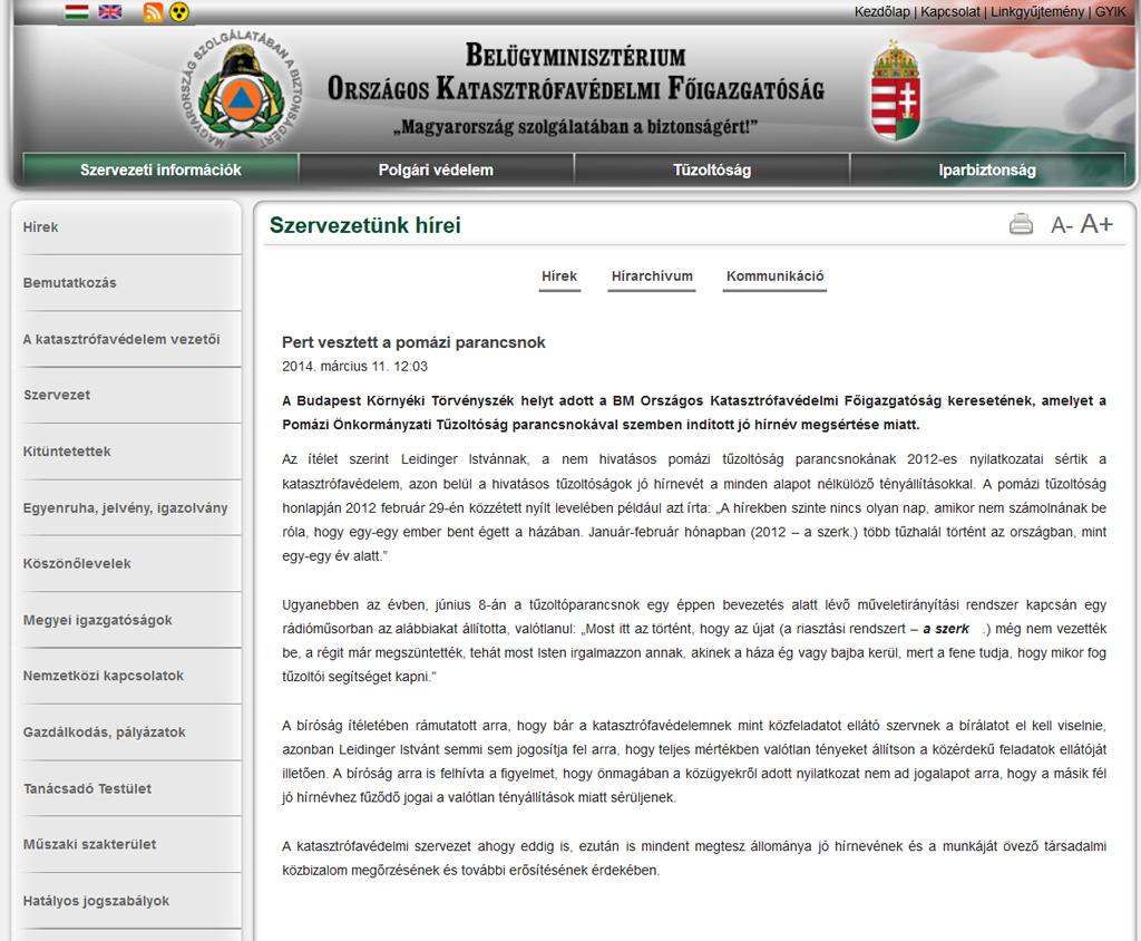 A nem jogerősí ítélet szerint valótlan állításokat tartalmaz az OKF közleménye a pomázi tűzoltóparancsnokról