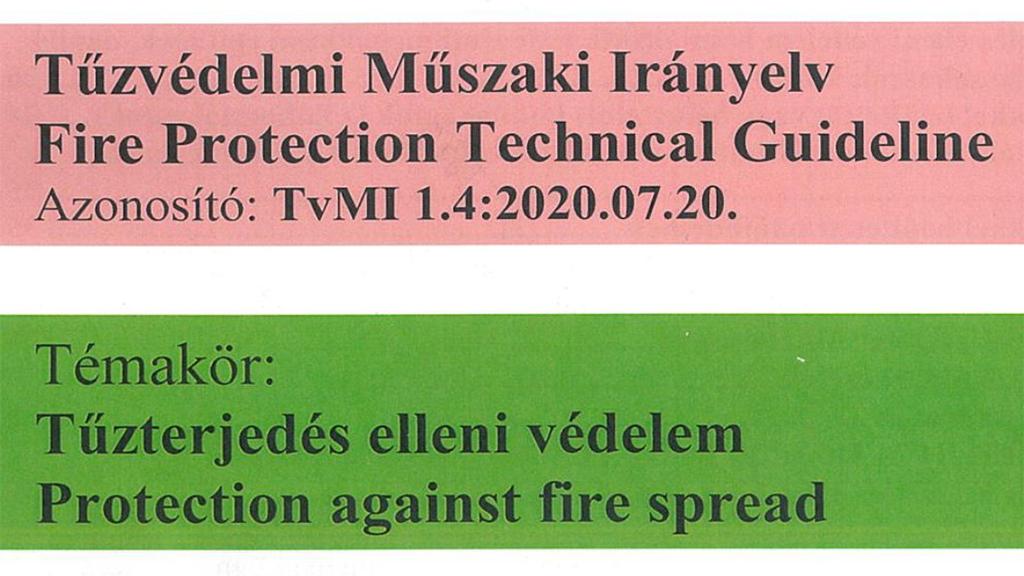 Módosul a tűzterjedés elleni védelem irányelve